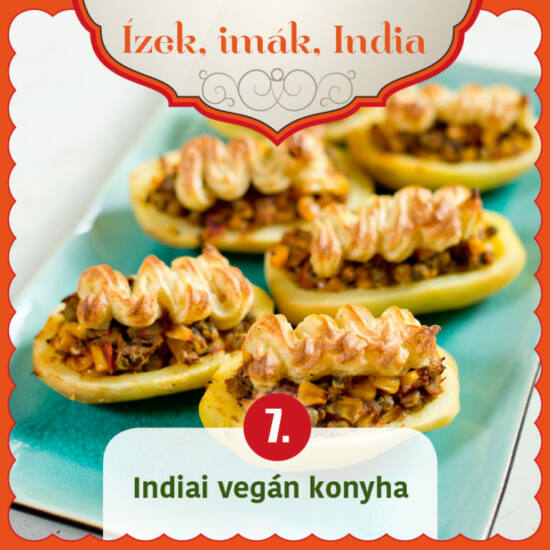 Ízek, imák, India 7. - Indiai vegán konyha